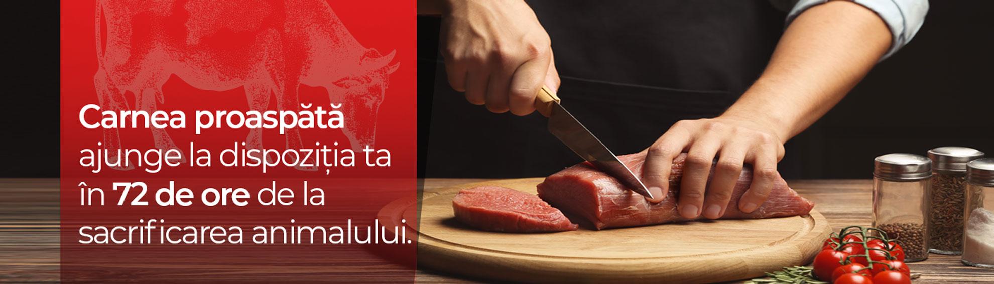 Carnea proaspătă ajunge la dispoziția ta în 72 de ore...